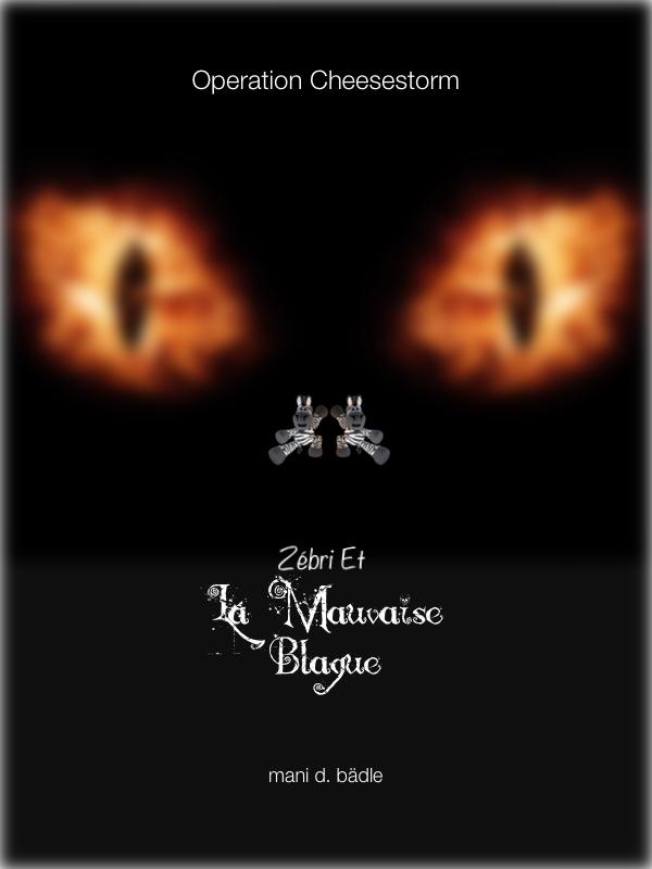 Zébri Et La Mauvaise Blague